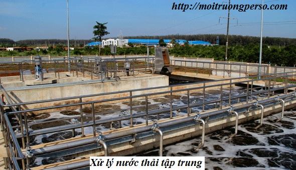 Xử lý nước thải công nghiệp tập trung - kế hoạch phát triển bền vững với môi trường